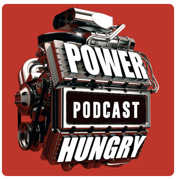 Power Hungry Podcast